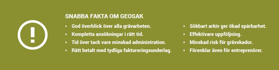 GeoSak- Geomatikks Geomatikks tjänst för hantering av kommunala grävtillstånd